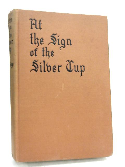 At The Sign of the Silver Cup, by Helen Atteridge,