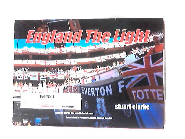 England the Light by Clarke, Stuart