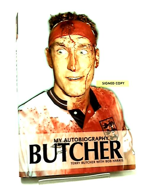 Butcher, My Autobiography by Terry Butcher