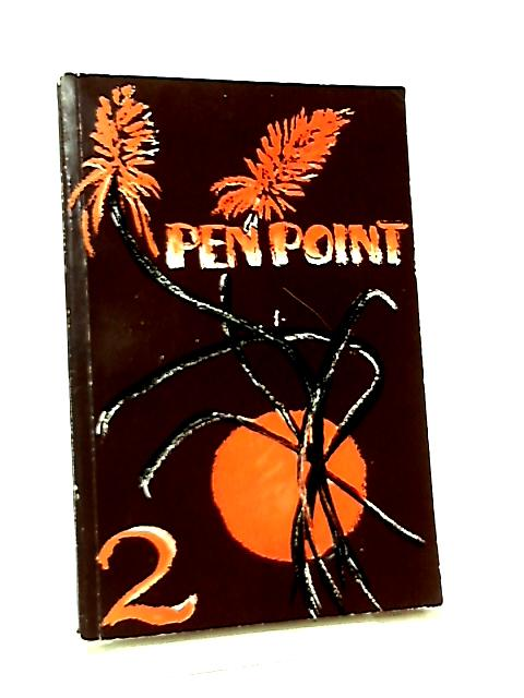 Pen Point 2 A Collection of Stories by Rhodesian Writers