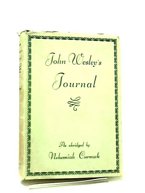 John Wesley's Journal by N. Curnock