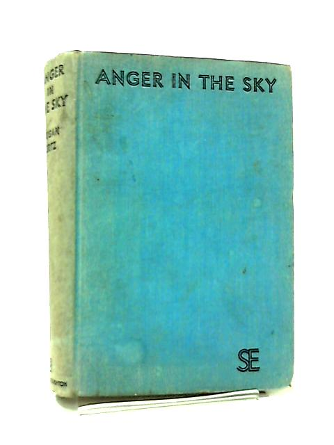 Anger In The Sky by Susan Ertz