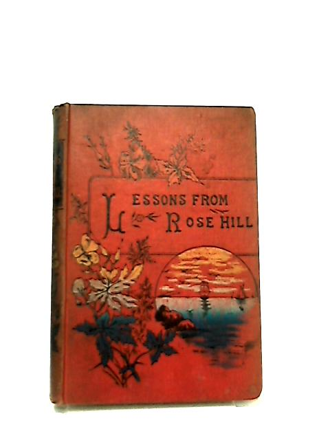 Lessons from Rose Hill and Little Nannette by Anon