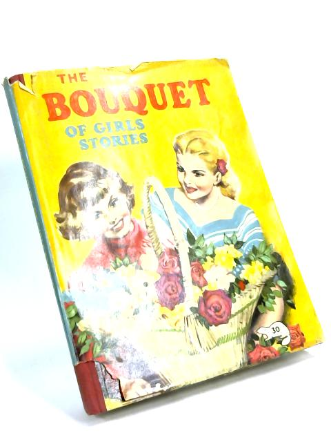 The Bouquet of Girls Stories by Unknown