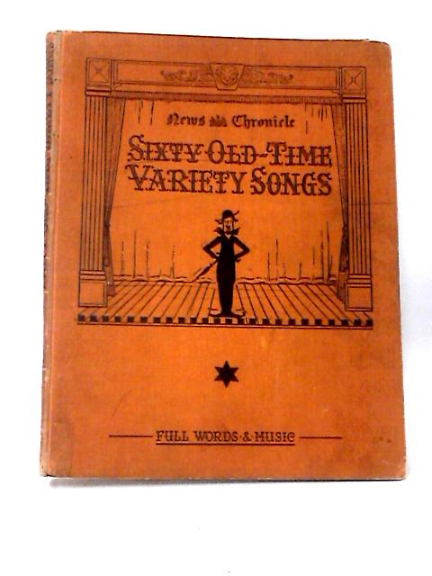 Sixty Old-Time Variety Songs Song Book No 2 By Various