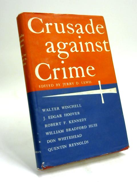 Crusade against crime by Jerry D Lewis