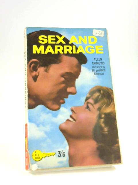 Sex and Marriage By Andrews, Allen