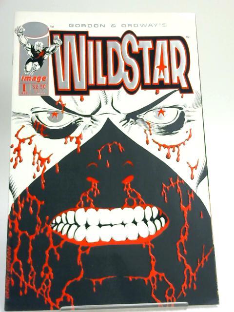 Wildstar #1 : Sky Zero - by Gordon and Ordway