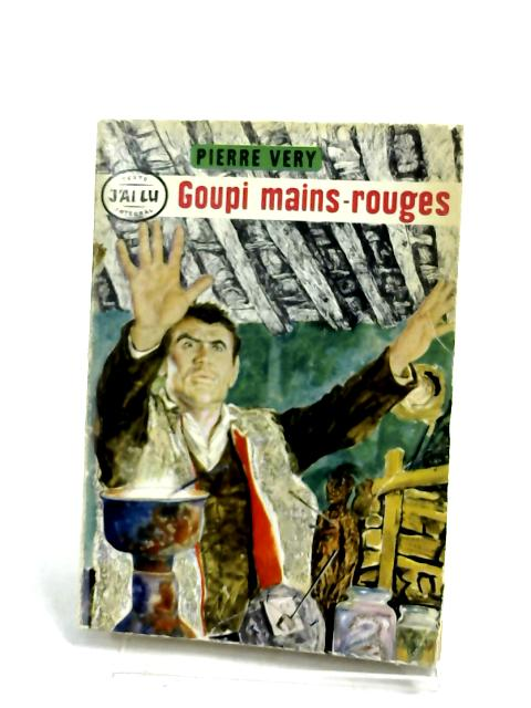 Goupi Mains-Rouges by Pierre Very
