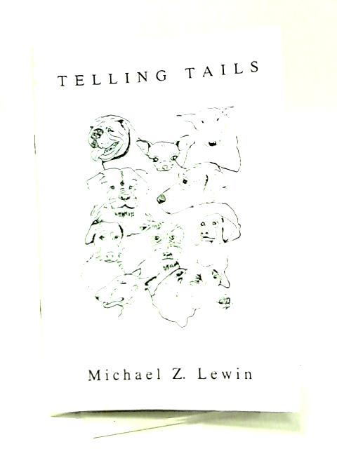 Telling Tails by Michael Z. Lewin