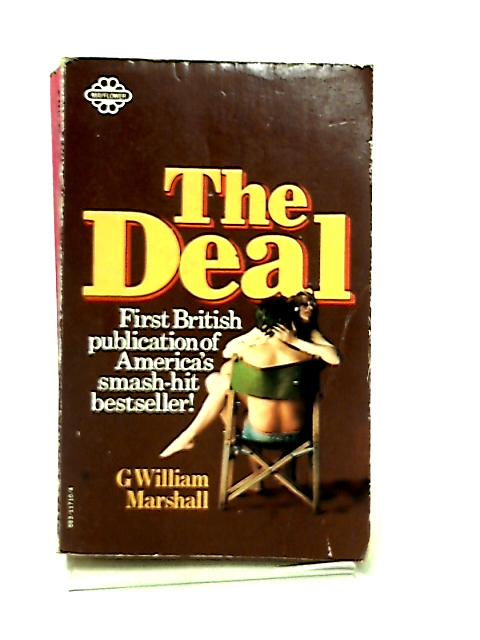The Deal By G. William Marshall