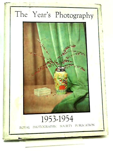 The Year's Photography 1953-1954 by No Author