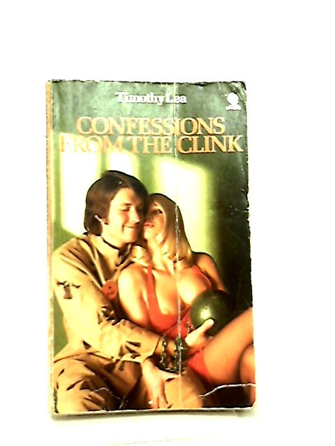 Confessions From The Clink By Timothy Lea