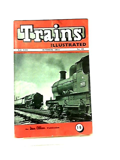 Trains Illustrated Vol VIII No 10 October 1955 by Various