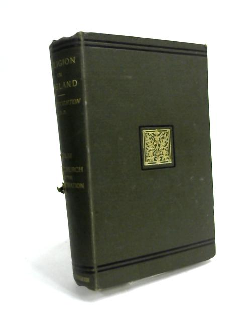 History of Religion in England. Volume iii. By John Stoughton