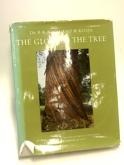 The Glory Of The Tree. by Dr. Bk. Bloom