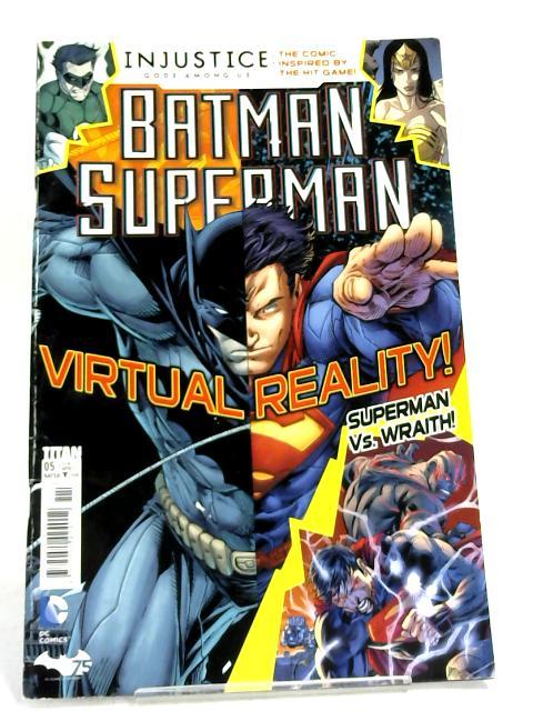 Batman Superman Virtual Reality - by Anonymous