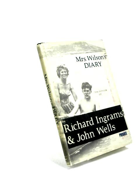 Mrs. Wilson's Diary by Richard Ingrams & John Wells
