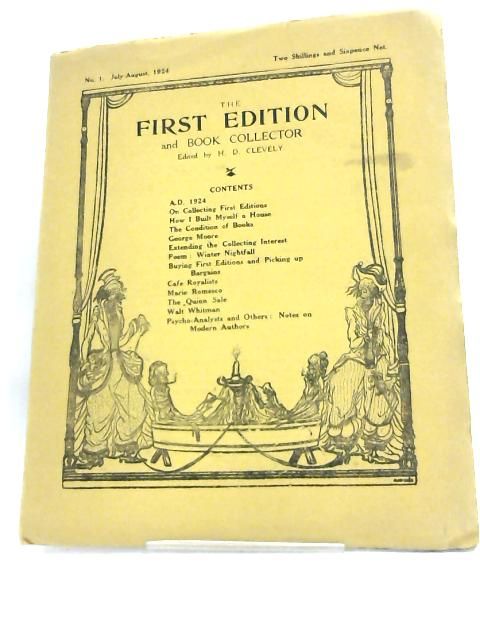 The First Edition and Book Collector. no. 1, July-August 1924. by H.D Clevely
