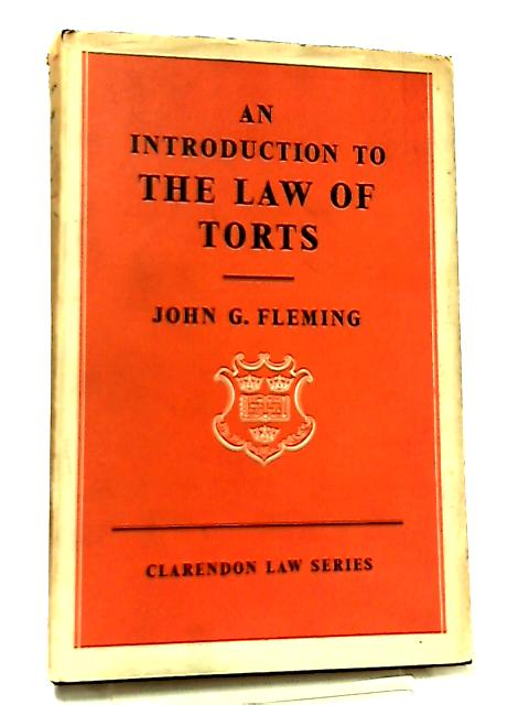 Introduction to the Law of Torts by John G. Fleming