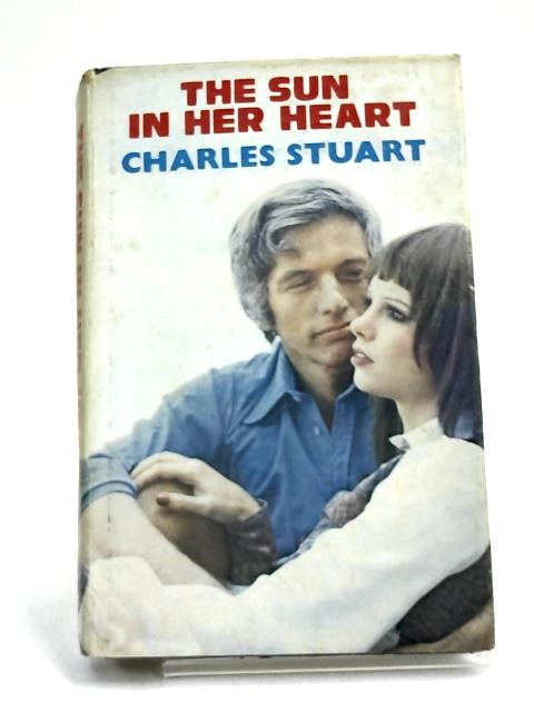 Sun in Her Heart by Charles Stuart,