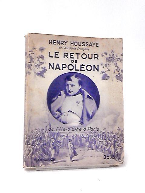 Le Retour de Napoleon by Henry Houssaye