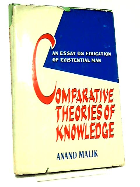 Comparative Theories of Knowledge by Anand Malik
