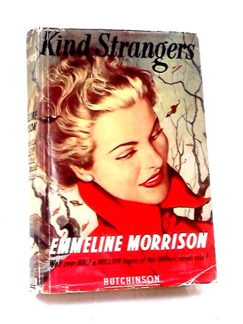 Kind Strangers by Morrison, Emmeline
