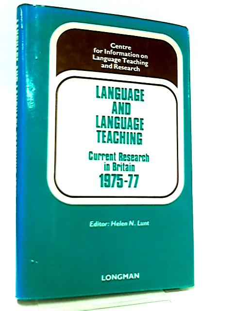 Language and Language Teaching by Helen N. Hunt