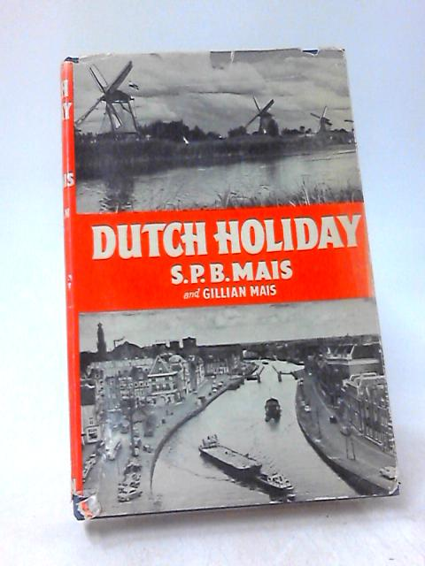 Dutch holiday by Mais, Stuart Petre Brodie