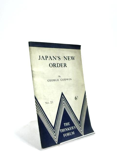 Japan's new order by George Godwin
