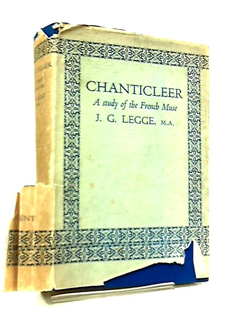 Chanticleer by J. G. Legge