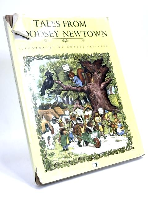 Tales From Woodsey Newton by Edward Holmes