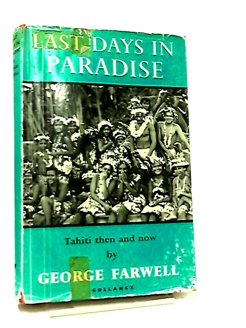 Last Days in Paradise by George Farwell