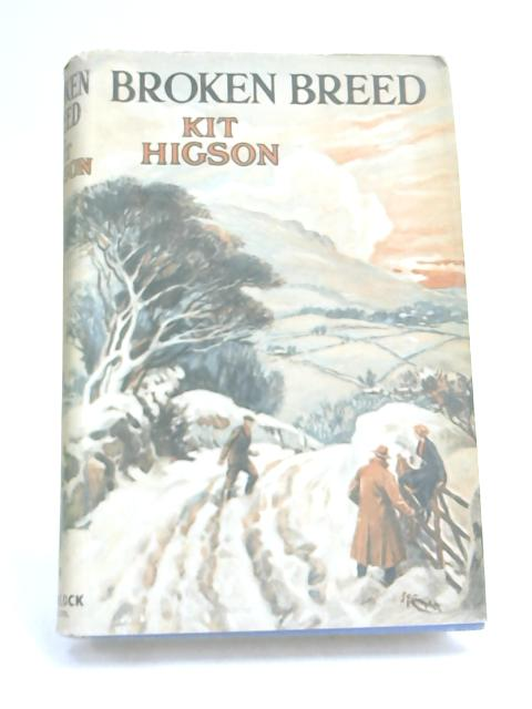 Broken Breed by Kit Higson