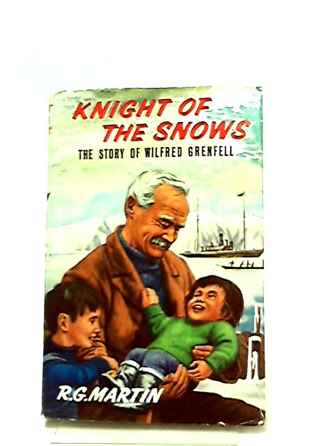 Knight of the Snows by Raymond George Martin