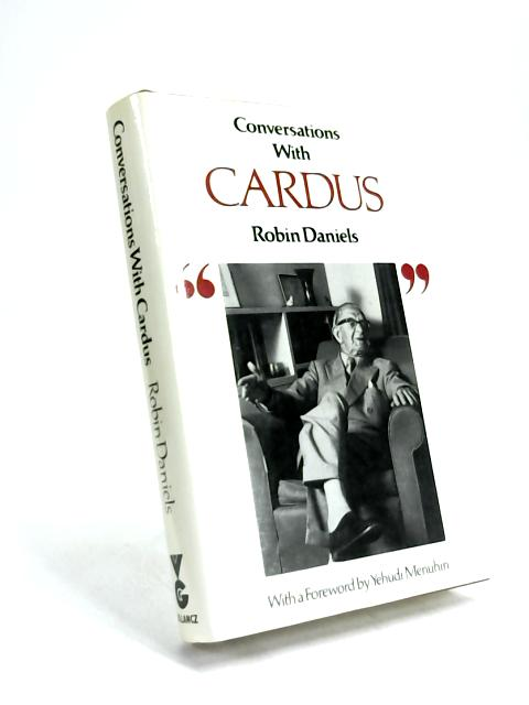 Conversations with Cardus by Robin Daniels
