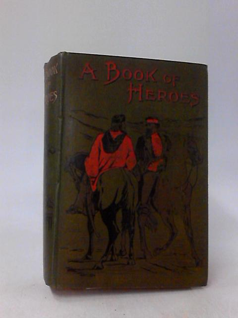 A BOOK OF HEROES by HENRY JOHNSON