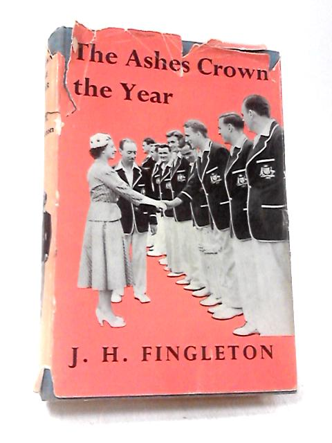 The Ashes Crown the Year by Fingleton, Jack