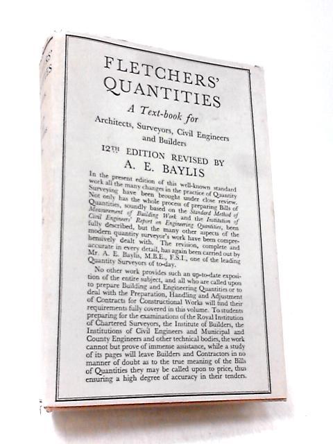 Fletchers' Quantities by Baylis, Albert E.