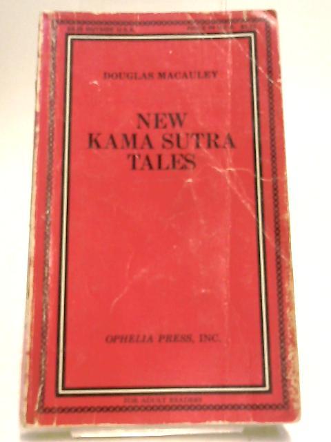 New Kama Sutra tales by Macauley, Douglas