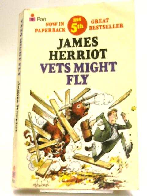 Vets Might Fly by Herriot, James
