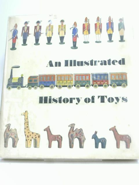 An Illustrated History of Toys. by Fritzsch