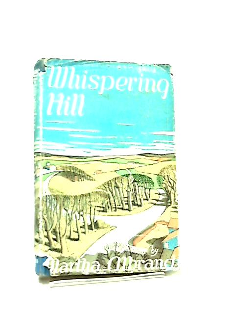 Whispering Hill by Martha Albrand