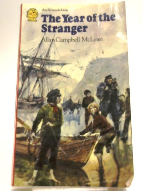 The Year of the Stranger by McLean, Allan Campbell