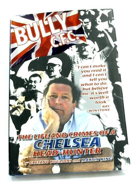 Bully C.F.C.: by Gaetano Buglioni,