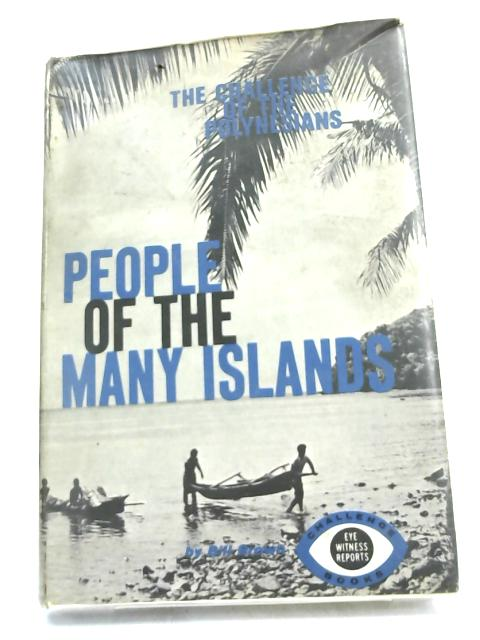 People of the many islands: The Polynesians by Bill Brown,