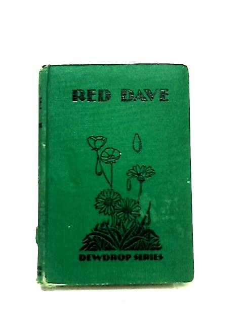 Red Dave or from Street Boy to Specialist by M. S. MacRitchie