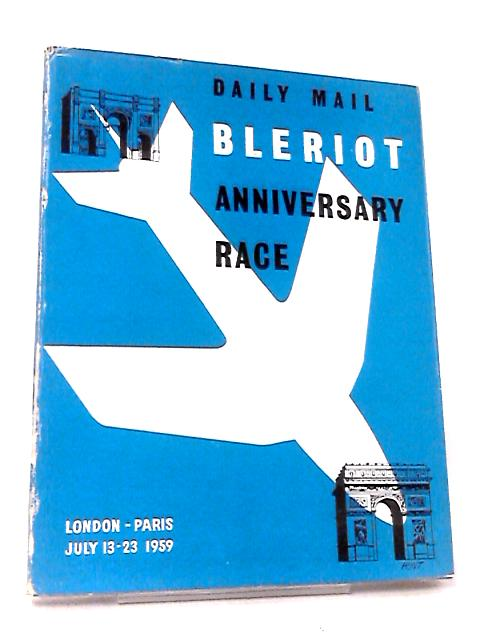 The Bleriot Anniversary Race by Stevenson Pugh