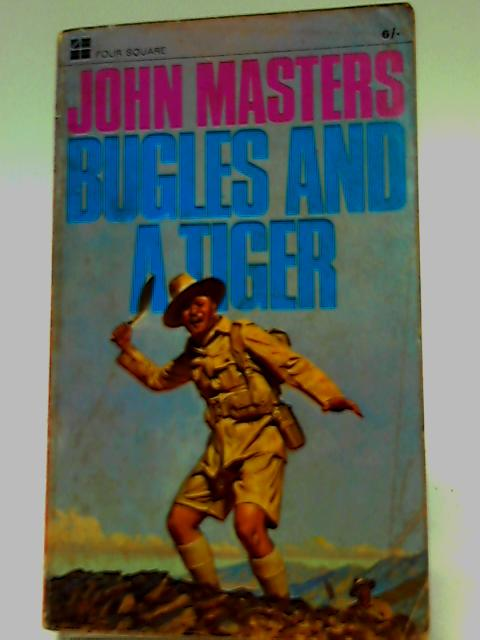Bugles and a tiger (Four square books. no. 1931.) by Masters, John